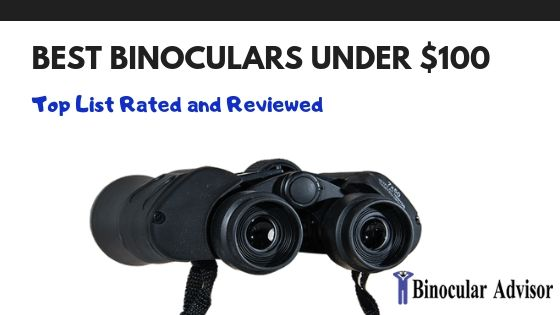 Best Binoculars Under $100